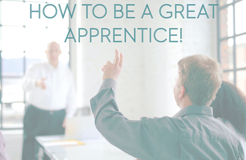 Post Image for Top 5 Tips for Apprentices | Infinity Nation