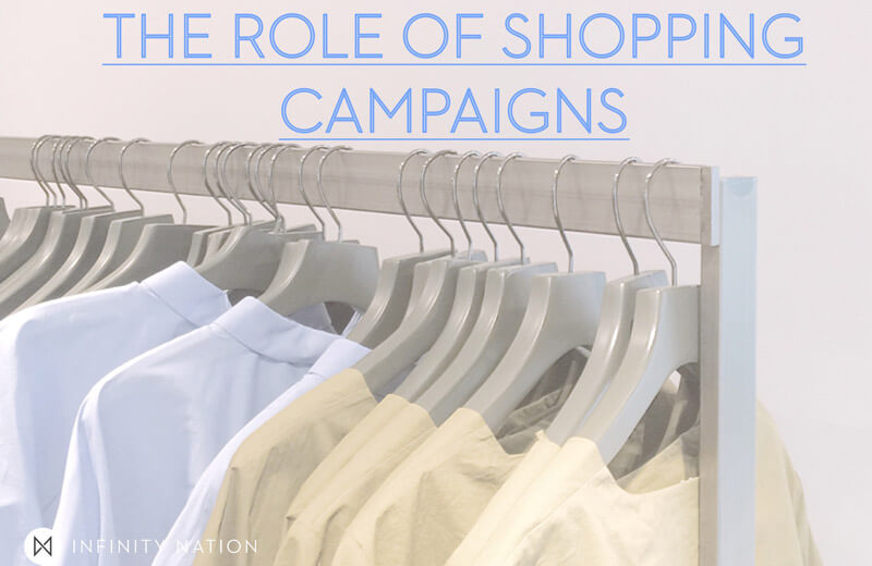 Post Image for The Role Of Shopping Campaigns   Infinity Nation