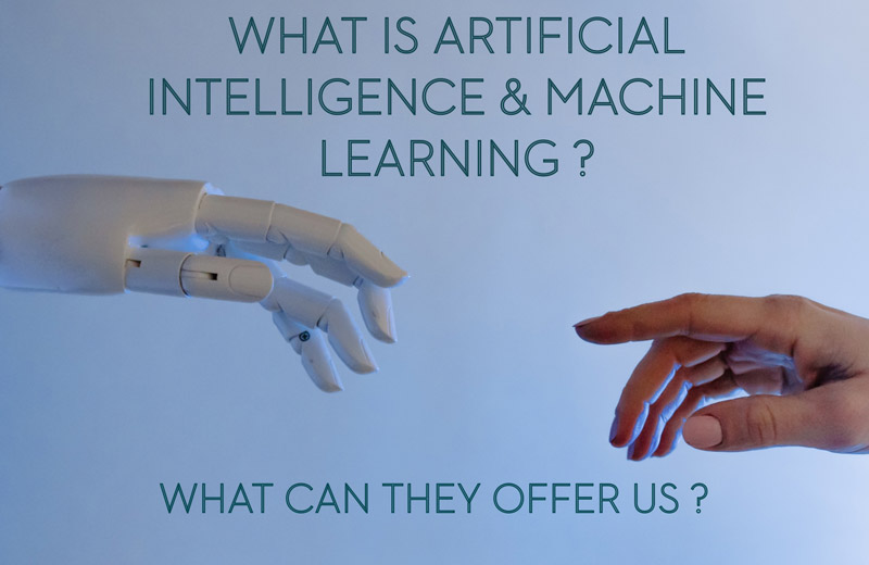 Post Image for What Is AI & Machine Learning and What Can They Offer Us?