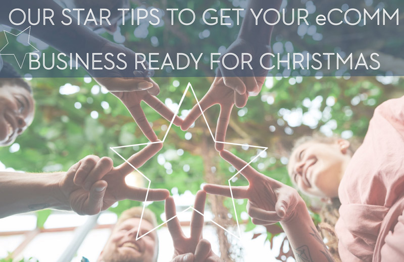 Post Image for eCommerce Christmas Planning – Our Star Ideas For Your Growth
